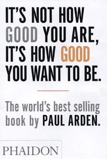 PaulArden_its+not+how+good+you+are